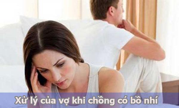 Cách xử lý chồng có bồ nhí