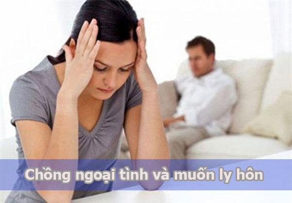 Chồng ngoại tình và muốn ly hôn