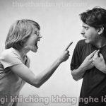 Làm gì khi chồng không nghe lời vợ
