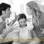 Làm gì để vượt qua cú sốc ly hôn
