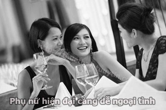Phụ nữ hiện đại dễ ngoại tình