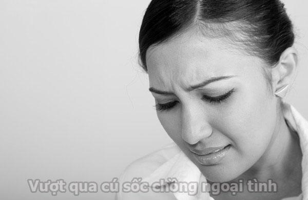 Vượt qua cú sốc chồng ngoại tình