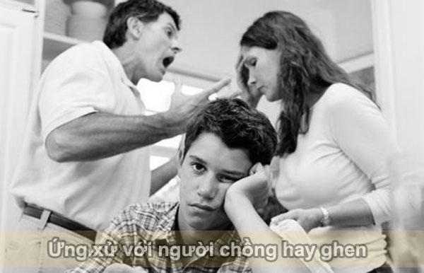 Ứng xử với chồng hay ghen