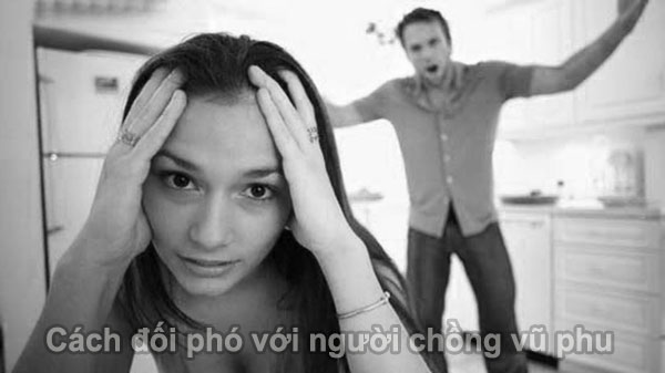 Cách đối phó với chồng vũ phu