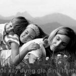 Cách xây dựng gia đình hạnh phúc