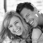 Bí quyết để có cuộc hôn nhân hạnh phúc