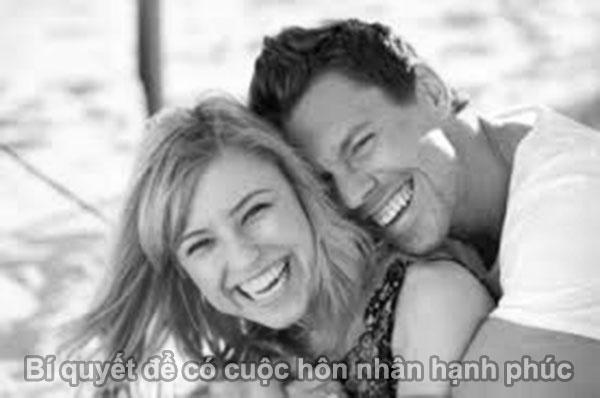 Bí quyết để có hôn nhân hạnh phúc