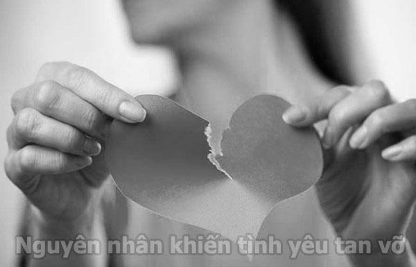 Nguyên nhân khiến tình yêu tan vỡ