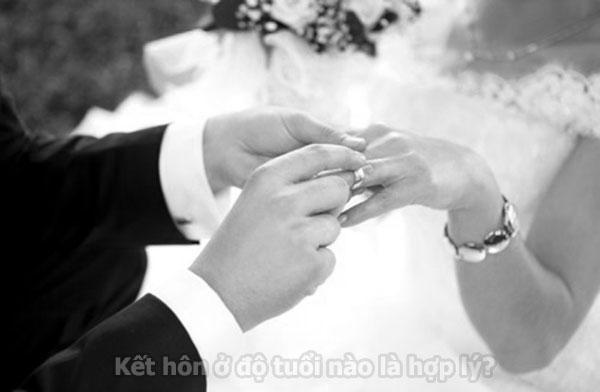 Kết hôn ở độ tuổi nào là hợp lý