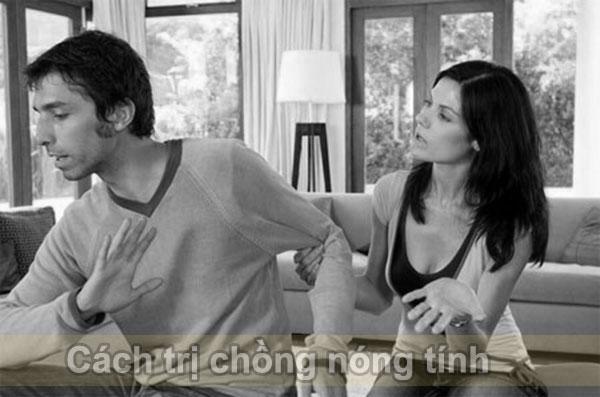 Cách trị chồng nóng tính
