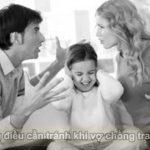 5 điều cần tránh khi vợ chồng xảy ra tranh cãi