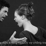 Những điều không nên khi vợ chồng xảy ra tranh cãi